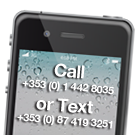 Call us on 01 442 8035 or text us on +353 (0) 87 419 3251